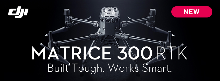 DJI MATRICE 300 RTK | Built Tough. Works Smart.